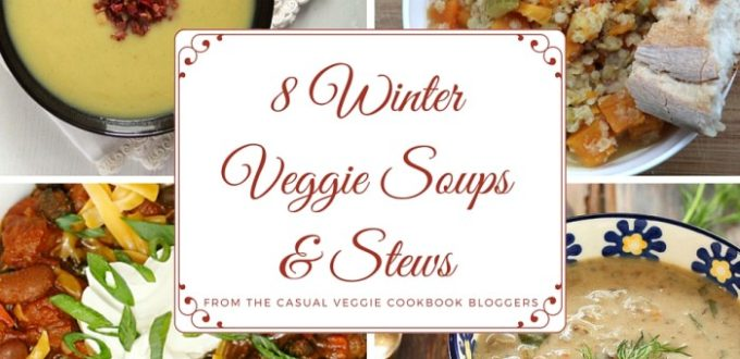 Winter Soups and Stews