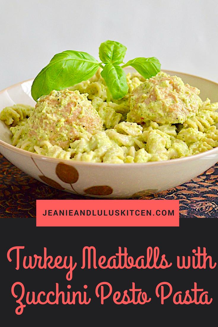 Turkey Meatballs with Zucchini Pesto Pasta