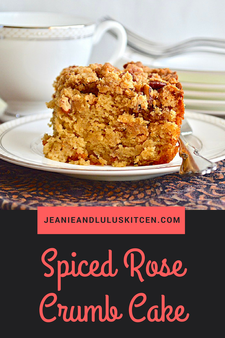 Spiced Rose Crumb Cake