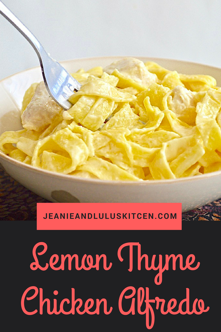 Lemon Thyme Chicken Alfredo
