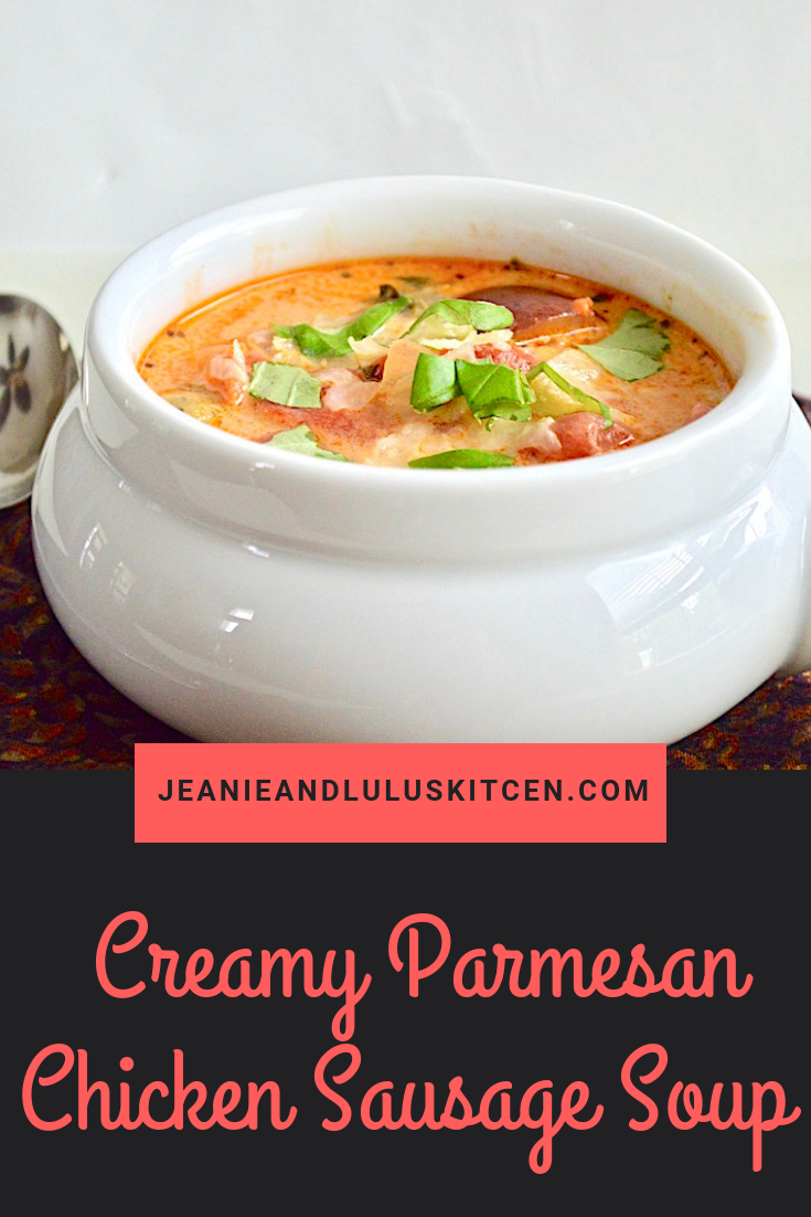 Creamy Parmesan Chicken Sausage Soup
