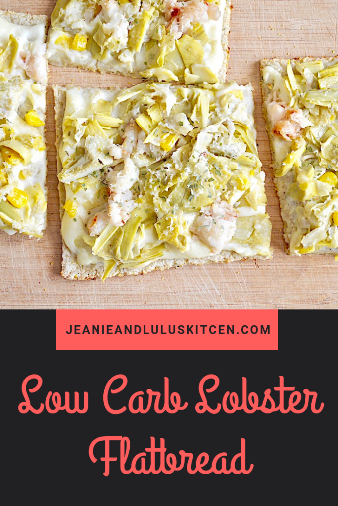 This low carb lobster flatbread is such a wonderful meal loaded with lobster tail meat, corn, artichoke hearts and bechamel on a cauliflower crust! #flatbread #vegetables #lowcarb #lobster #lowcarblobsterflatbread #jeanieandluluskitchen