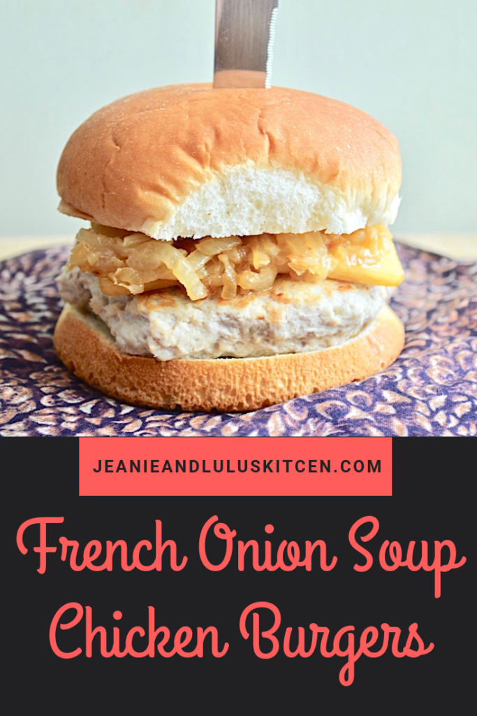 Summertime is burger time! These French onion soup chicken burgers are so juicy and flavor with caramelized onions and smoked gruyere for toppings. #burgers #chicken #frenchonionsoup #frenchonionsoupchickenburgers #jeanieandluluskitchen