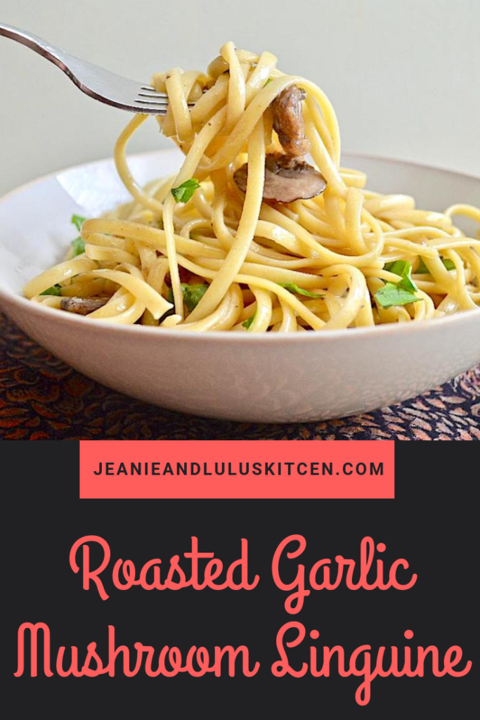 This roasted garlic mushroom linguine is very light and simple but still so hearty for dinner. It also comes together in less than 30 minutes! #linguine #pasta #mushrooms #vegetarian #roastedgarlicmushroomlinguine #jeanieandluluskitchen