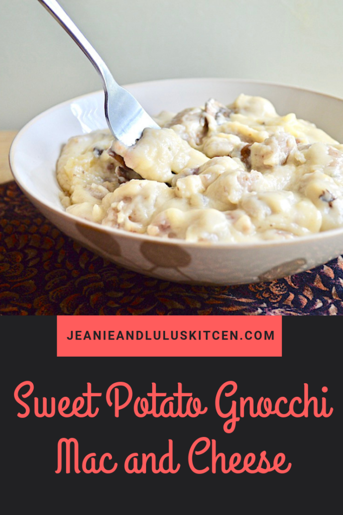 This sweet potato gnocchi mac and cheese is pure, luscious comfort food with lots of mushrooms, prosciutto and three kinds of cheese! #macandcheese #gnocchi #comfortfood #sweetpotatognocchimacandcheese #jeanieandluluskitchen