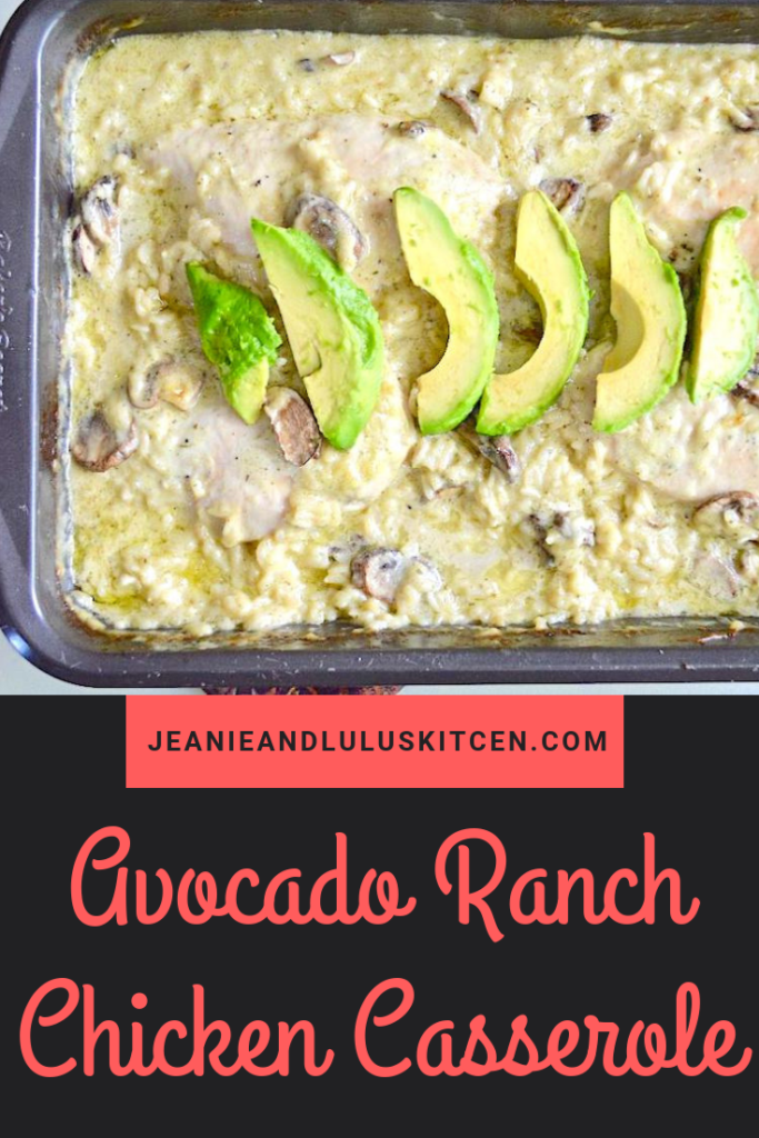 This avocado ranch chicken casserole is a one pan dream meal! The avocado ranch dressing gives it so much flavor with lots of rice and mushrooms. #casseroles #dinner #chicken #avocado #avocadoranchchickencasserole #jeanieandluluskitchen