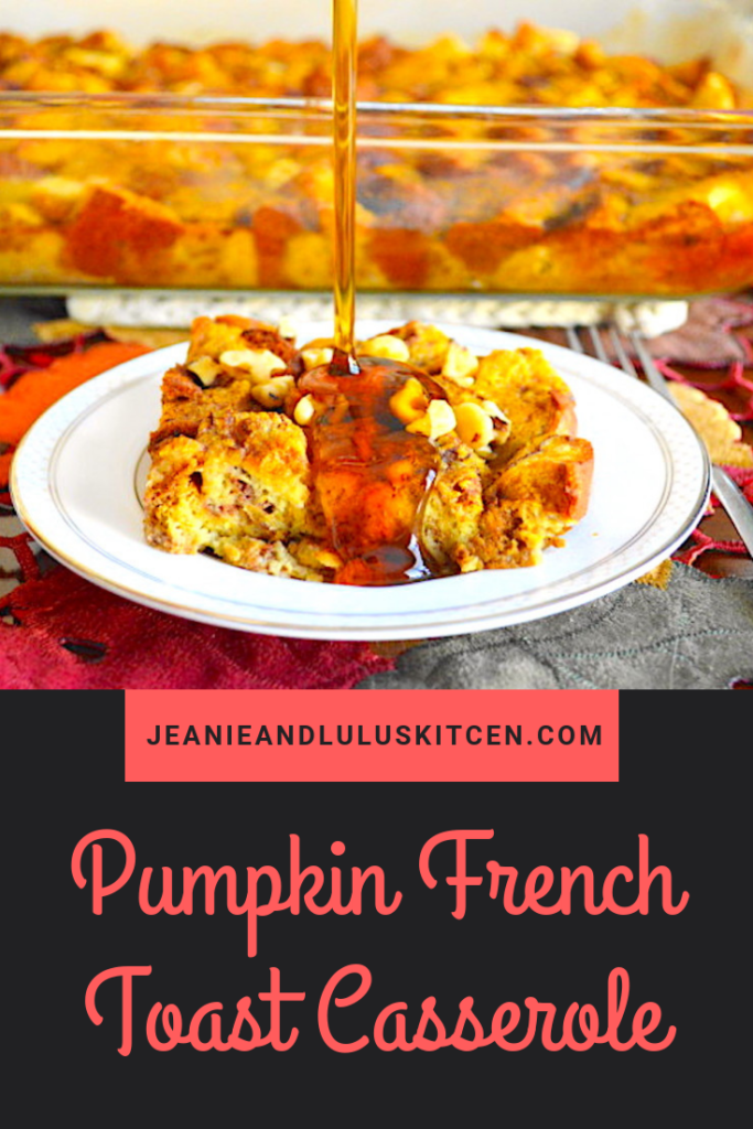 Pumpkin French Toast casserole is such a warmly spiced, custardy brunch delight! Assemble it quickly the night before, then just bake it in the morning. #breakfast #brunch #pumpkin #frenchtoast #pumpkinfrenchtoastcasserole #jeanieandluluskitchen